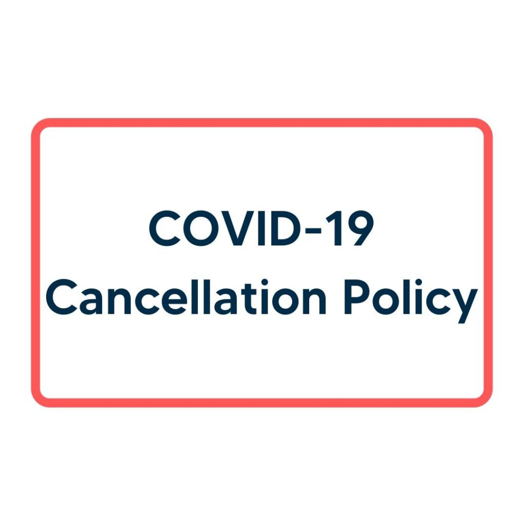 Covid-19 Cancellation Policy